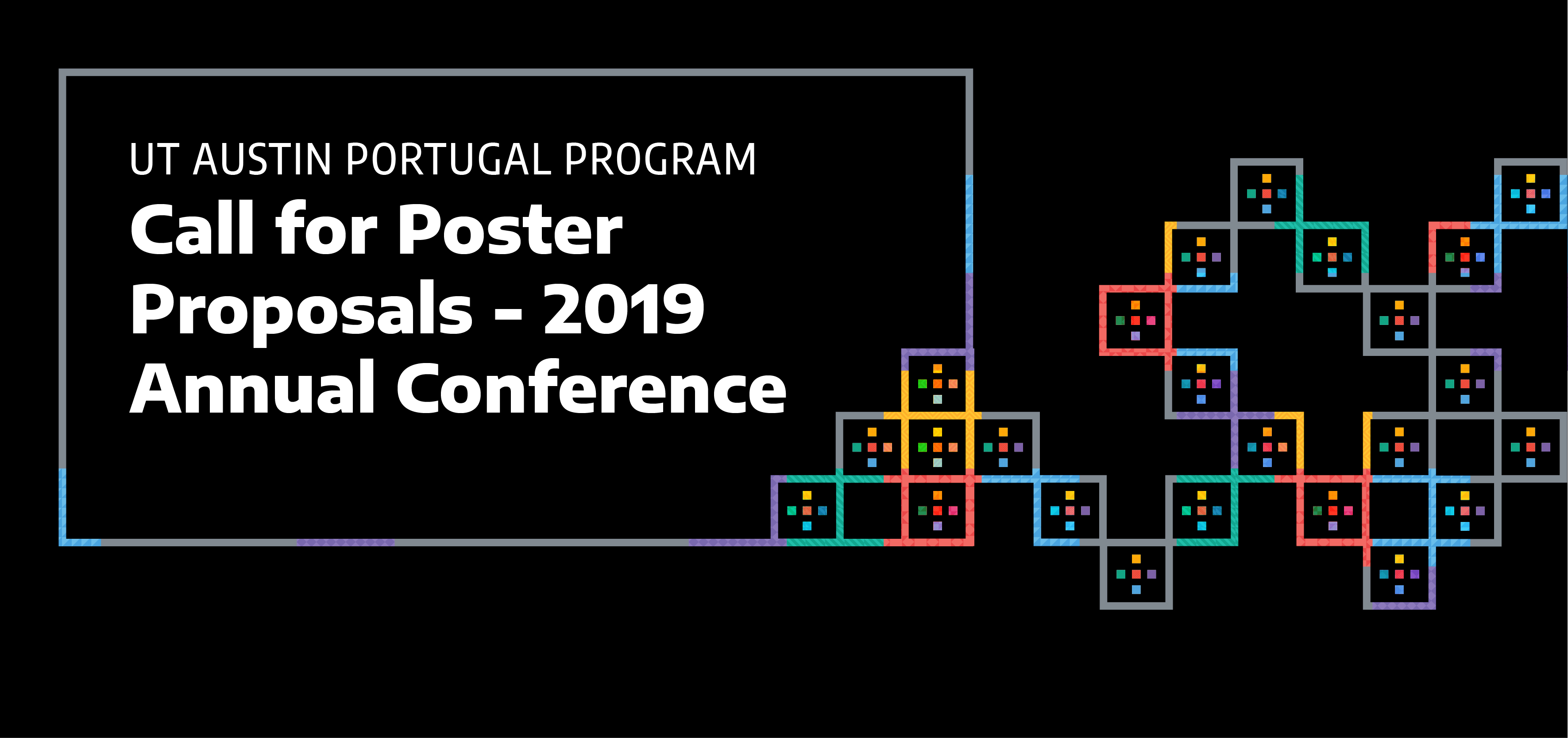 Call for Poster Proposals – 2019 Annual Conference - UT Austin Portugal
